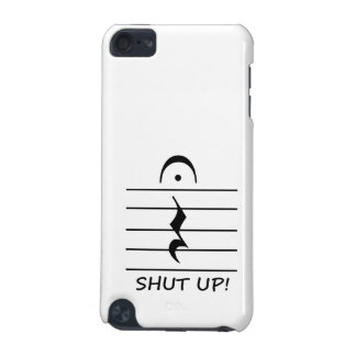 Music Notation Rest with Shut up iPod Touch (5th Generation) Cover