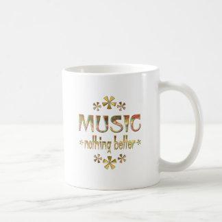 MUSIC Nothing Better Coffee Mug