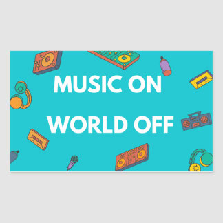 Music On World Off Rectangular Sticker