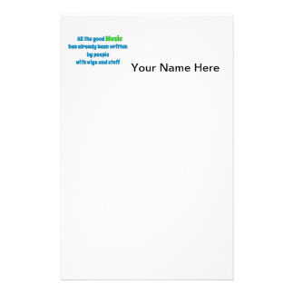 Music Quote - All the good music has already be … Personalised Stationery