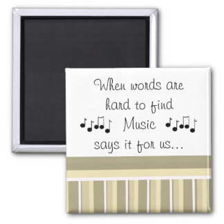 Music Saying with Musical Notes Square Magnet