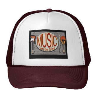 Music Sets The Table Truckers hat