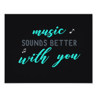 Music Sounds Better with you Poster