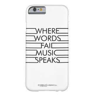 Music Speaks iPhone 6/6 case Barely There iPhone 6 Case