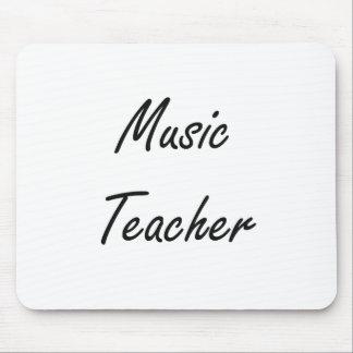 Music Teacher Artistic Job Design Mouse Pad