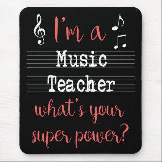 Music Teacher Super Power Mousepad