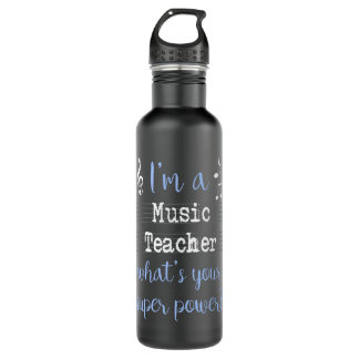 Music Teacher Super Power Water Bottle