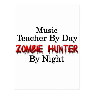 Music Teacher/Zombie Hunter Postcard