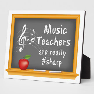 Music Teachers are Really # Sharp Plaques