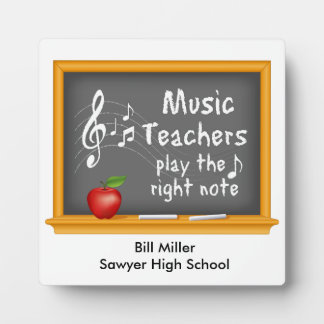 Music Teachers Play the Right Note Plaques