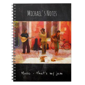 Music That's my Jam - Painting of Street Musicians Notebooks