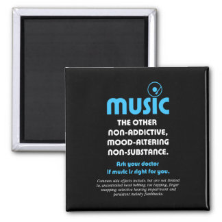 Music: The other non-addictive, mood-altering… Square Magnet