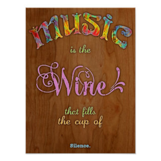Music Wine Silence Poster