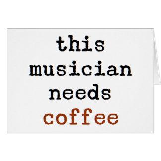 musician needs coffee card