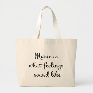 musicIsWhatFeelingsSoundLike Large Tote Bag