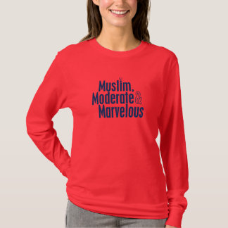 Muslim, Moderate & Marvelous T-Shirt