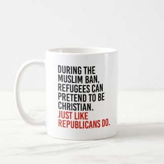 Muslims can pretend to be Christian just like Repu Coffee Mug