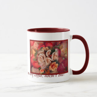 """Must Have Roses"" Mug"