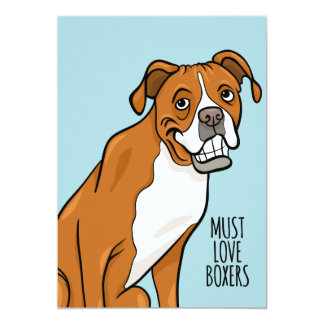 """Must Love Boxers"" Cartoon Boxer Dog 5"" x 7"" Card"