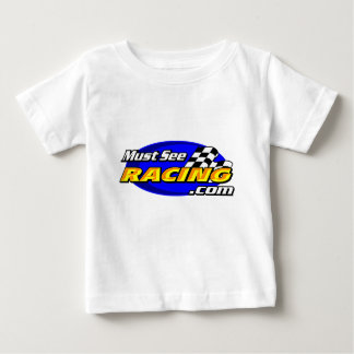 Must See Racing Baby T-Shirt
