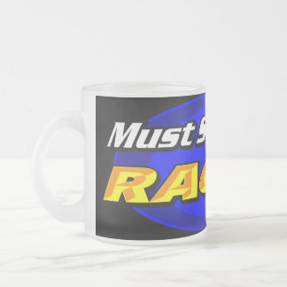 Must See Racing Frosted Glass Frosted Glass Coffee Mug