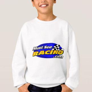 Must See Racing Sweatshirt