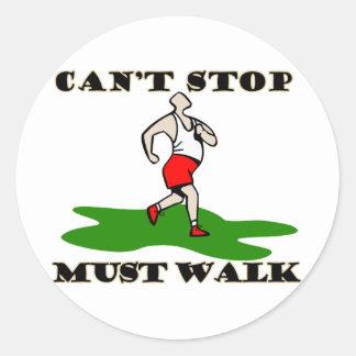 Must Walk Round Sticker