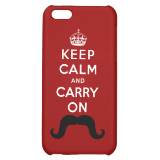 Mustache, Keep Calm and Carry On iPhone 5C Cover
