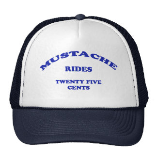 Mustache Rides Twenty Five Cents Cap