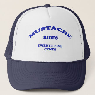 Mustache Rides Twenty Five Cents Trucker Hat