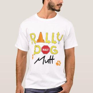 Mutt Rally Dog T-Shirt