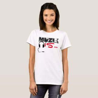 MuZiK Is... Women's T- with headphones T-Shirt
