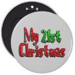 My 21st Christmas Button