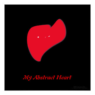 """""""My Abstract Heart"""" Poster"""