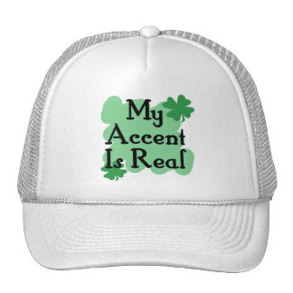 My Accent is Real Hat