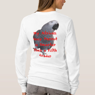My African Grey Parrot... T-Shirt