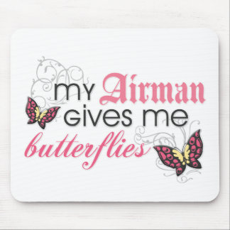 My Airman Gives Me Butterflies Mouse Pad