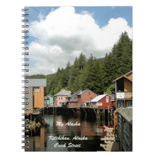 My Alaska, Ketchikan, Alaska -Note Book