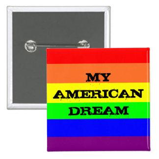My American Dream 15 Cm Square Badge