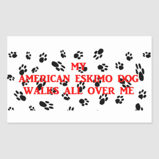 my american eskimo walks on me rectangular sticker