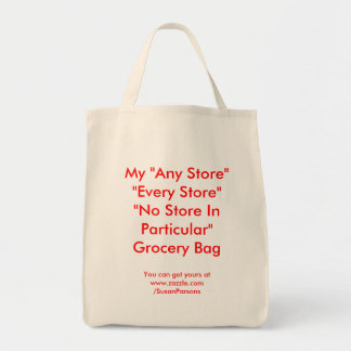 """My """"Any Store"""" """"Every Store""""""""No Store In Partic... Tote Bag"""