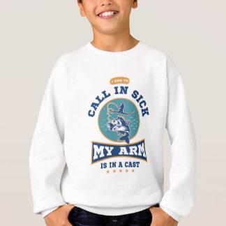 My Arm Is In A Cast Sweatshirt