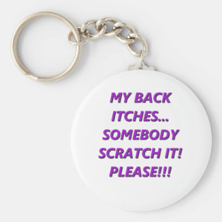 My Back Itches Key Ring
