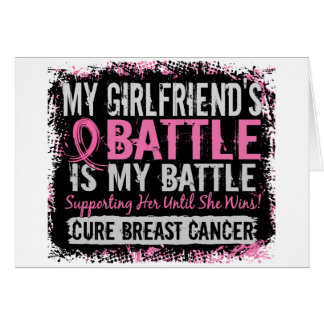 My Battle Too 2 Breast Cancer Girlfriend Greeting Card