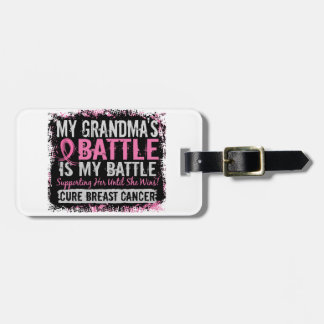 My Battle Too 2 Breast Cancer Grandma Tag For Luggage