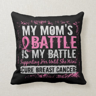 My Battle Too 2 Breast Cancer Mom Pillows