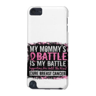 My Battle Too 2 Breast Cancer Mommy iPod Touch (5th Generation) Covers