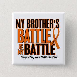 My Battle Too Brother Leukemia 15 Cm Square Badge