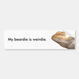 My beardie is weirdie. bumper sticker