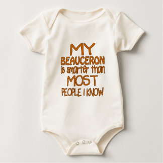 MY BEAUCERON IS SMARTER THAN MOST PEOPLE I KNOW BABY BODYSUIT